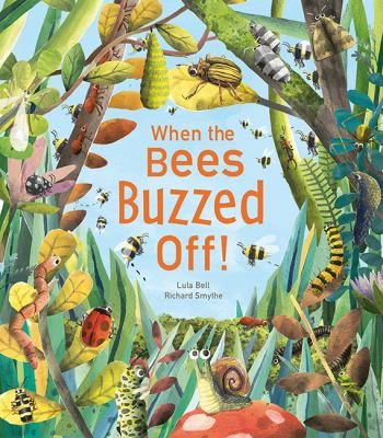 Book cover for  When the bees buzzed off!