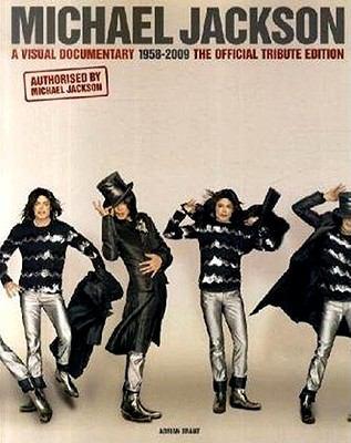Michael Jackson: a visual documentary, 1958-2009