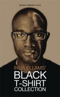 Inua Ellams' Black T-shirt Collection.