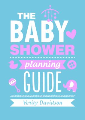 The Baby Shower Planning Guide