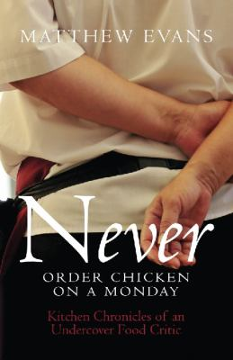 Book cover for Never Order Chicken on a Monday