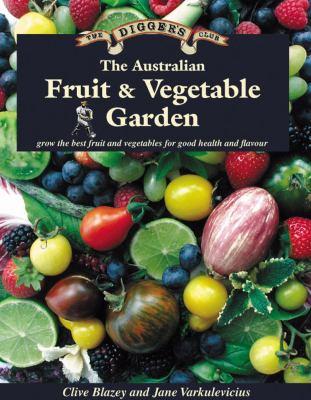 Book cover for THE AUSTRALIAN FRUIT & VEGETABLE GARDEN