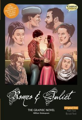 Romeo and Juliet: the graphic novel : original text version