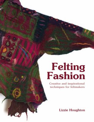 Book cover for FELTING FASHION