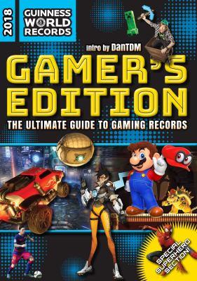 Guinness world records. 2018, Gamer's edition