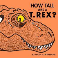 How Tall Was a T. Rex?
