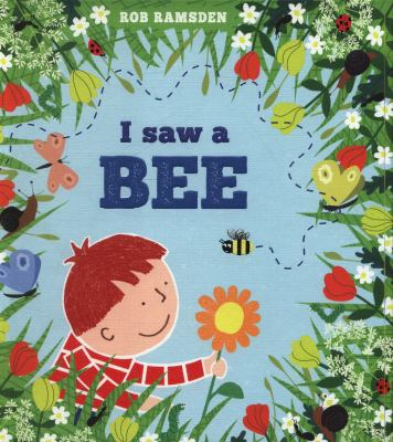 Cover Image for:  I saw a bee / Rob Ramsden.