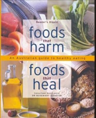 Book cover for Foods that harm, foods that heal : an A-Z guide to safe and healthy eating