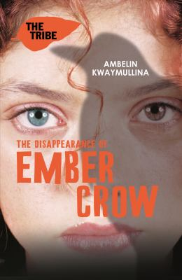 Book cover for The disappearance of Ember Crow