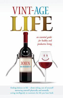 Cover Image for Vint-Age Life by John McDermott