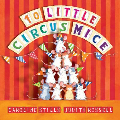 Link to Catalogue record for 10 little circus mice