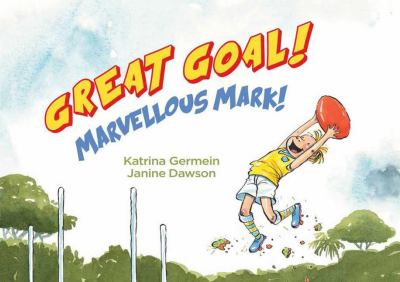 Cover Image for Great Goal! Marvellous Mark!