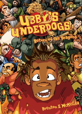 Book cover for Ubby's Underdogs, Return of the dragons
