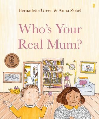 Link to Catalogue record for Who's Your Real Mum?