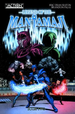 Legend of the Mantamaji. Vol. 02