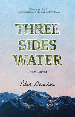 Three sides water : by Donahue, Peter,