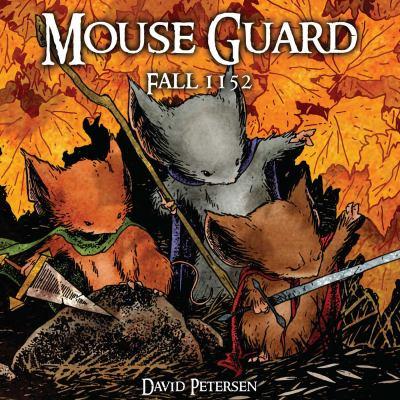 Mouse guard. Fall 1152