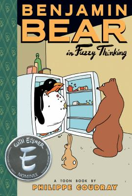 Benjamin Bear in Fuzzy thinking: a Toon book