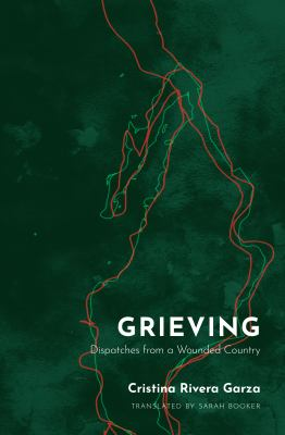 Grieving : dispatches from a wounded country