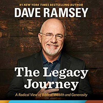 The legacy journey : a radical view of biblical wealth and generosity
