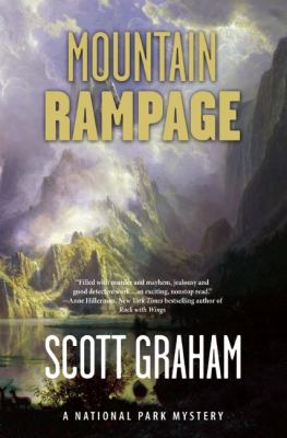 Mountain rampage : a National Park mystery.