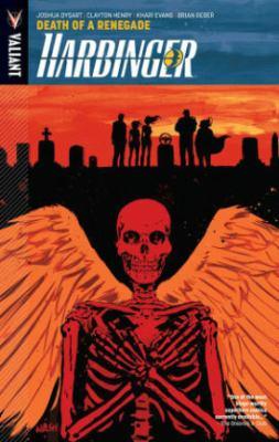Harbinger. Vol. 05, Death of a Renegade