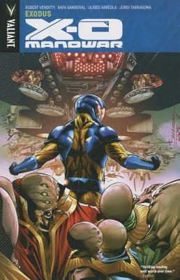 X-O Manowar. Vol. 10, Exodus.