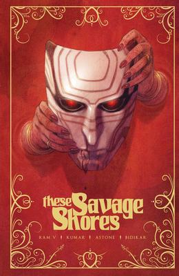 These Savage Shores. Vol. 01