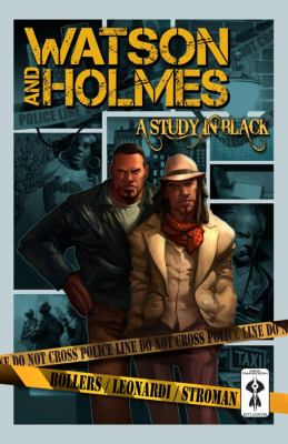 Watson and Holmes. Vol. 1, A study in black