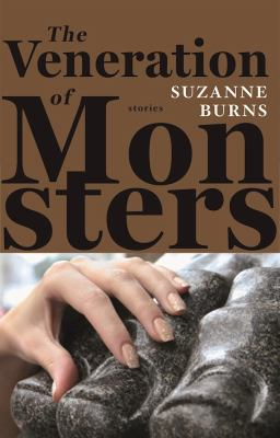 The veneration of monsters: stories