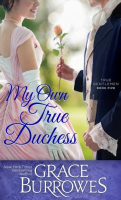 My own true duchess