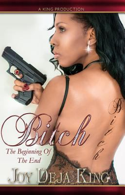 Bitch: the beginning of the end