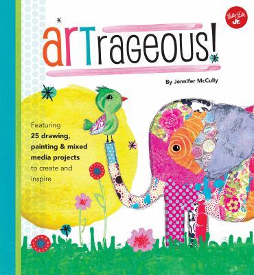 Artrageous! by McCully, Jennifer,