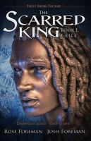 The scarred king I : exile