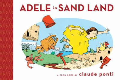 Adele in Sand Land: a Toon Book