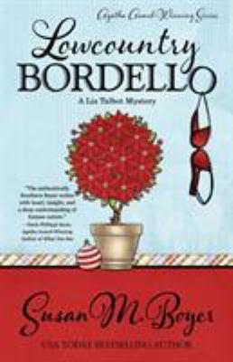 Lowcountry bordello : a Liz Talbot Mystery