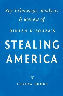 Stealing America : what my experience with criminal gangs taught me about Obama, Hillary, and the Democratic Party