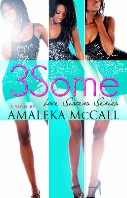 3some :  Love Sisters Series