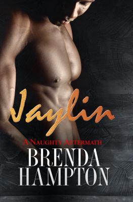 Jaylin :  a naughty aftermath