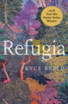 Refugia: poems