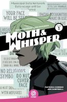 Moth & Whisper Vol. 1.