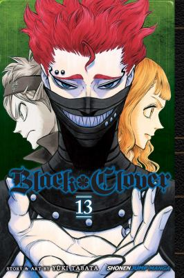 Black clover. Vol. 13, the royal knights selection test