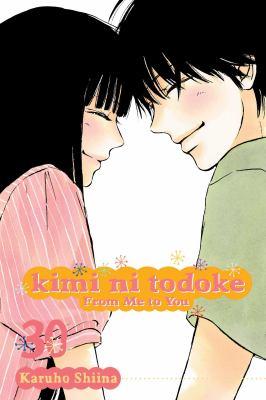 Kimi ni todoke: From me to you. Vol. 30