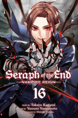 Seraph of the End: Vampire reign. Vol. 16