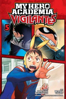 My hero academia vigilantes :  Vigilantes 5