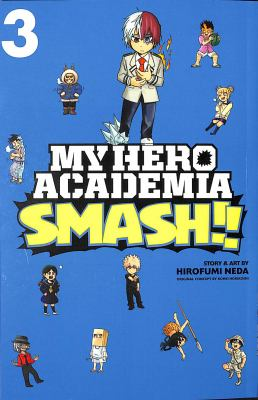 My Hero Academia Smash!! Vol. 03