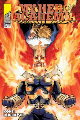 My Hero Academia. Vol. 21, Why he gets back up