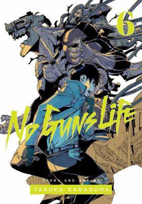 No guns life. Vol. 06