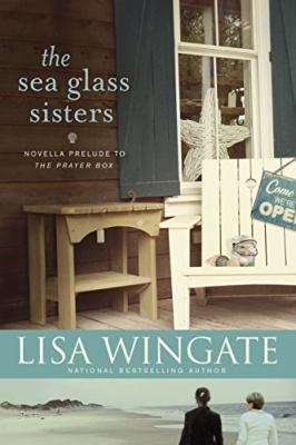 The sea glass sisters : novella prelude to the Prayer box