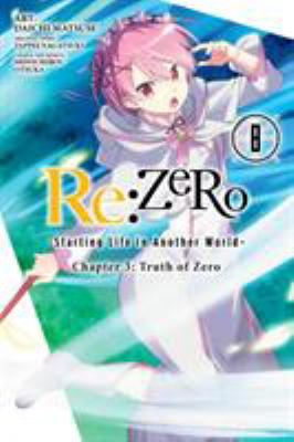 Re:ZERO :  starting life in another world. Chapter 3, Truth of Zero. 8